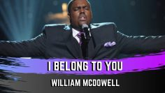 I Belong To You – William McDowell