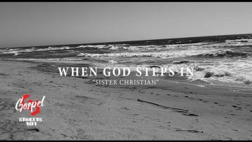 Sister Christian – When God Steps In (Official Music Video)